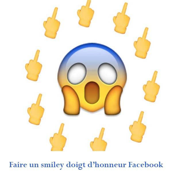 smiley doigt dhonneur Facebook