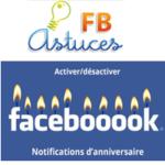 Activer/Désactiver les notifications d'anniversaire Facebook